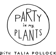 Party in My Plants